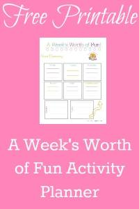 A weeks worth of fun activity planner