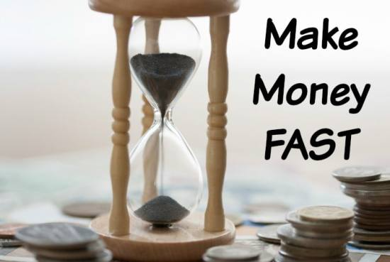 Six ways to make some money fast….