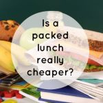 Is a packed lunch really cheaper?