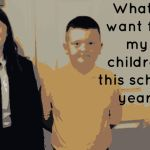 What I want my children to achieve this school year….