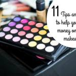 11 tricks and tips to help you save money on your make-up….