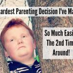 The hardest parenting decision I've ever made was so much easier the second time around!