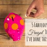 Five Fabulously Frugal Things I've done this week {8th July 2016}….