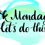 OK Monday, let's do this!  7 things to cheer you up on a miserable Monday Morning….