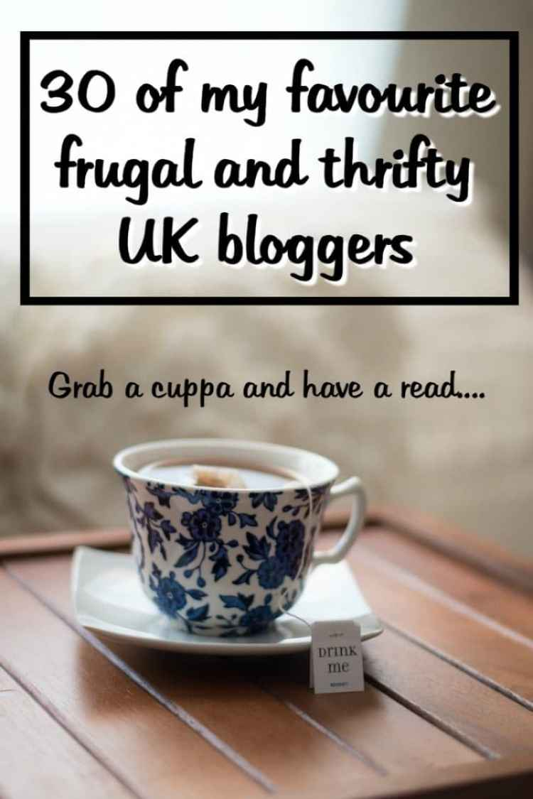 30 of my favourite frugal and thrifty UK bloggers....