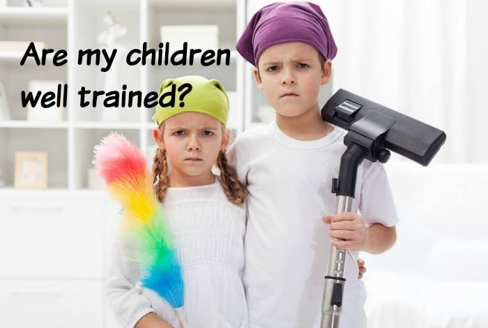 Are my children 'well trained'?