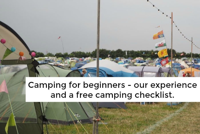 Camping for beginners – our experience and a free camping checklist….