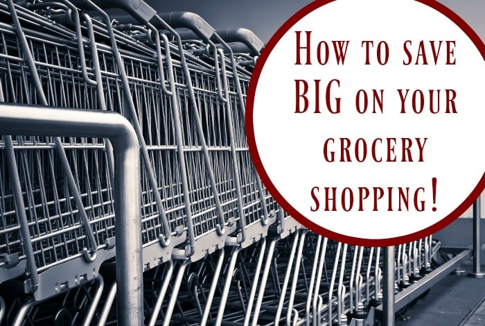 How to save BIG on your grocery shopping….