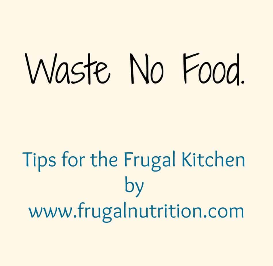 Tips For the Frugal Kitchen   Frugal Nutrition