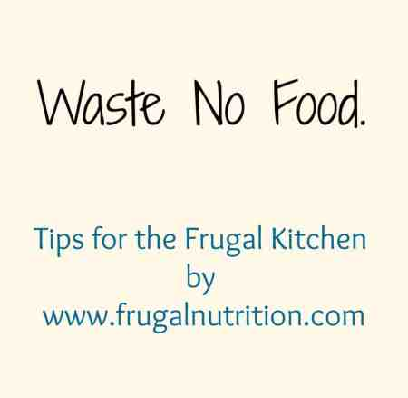 7 Great TIps for the Frugal Kitchen