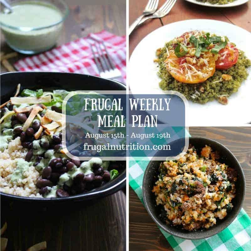 August 15-August 19 Frugal Weekly Meal Plan