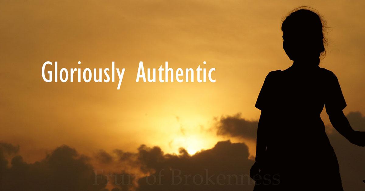 Glorious Authenticity