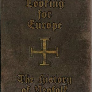 Looking For Europe: The History Of Neofolk