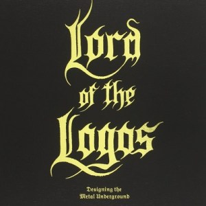 Lord of the Logos: Designing the Metal Underground