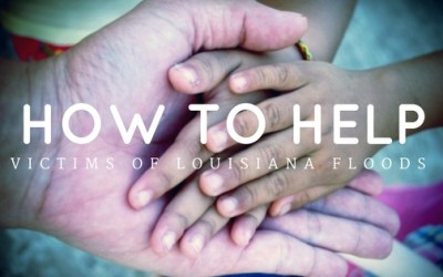 How To Help Victims of Louisiana Floods