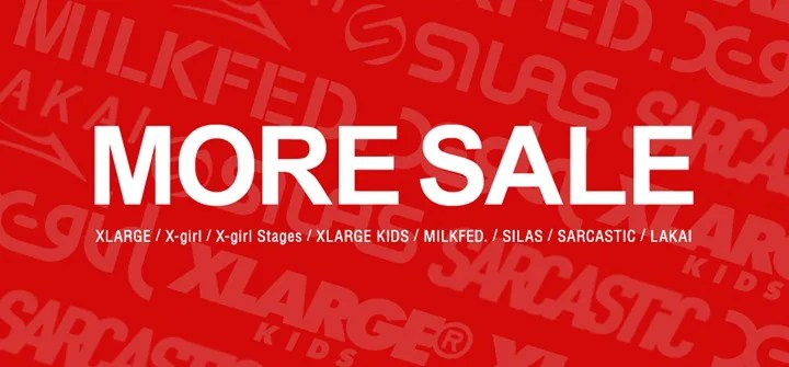 【MORE SALE】X-large、X-girl、SILAS等のcalifで更に割引されたモアセールが開催中! (エックスガール エクストララージ サイラス Sale)