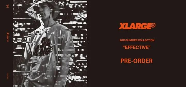【先行受注会】X-large 2016年 サマーコレクションから4~5月発売分の先行予約スタート! (エクストララージ 2016 SUMMER)