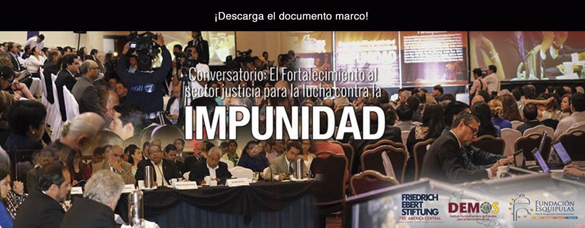 Documento marco – justicia y lucha contra la impunidad