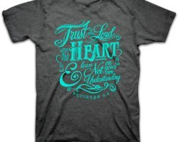 trust in the lord shirt, proverbs 3:5,