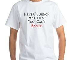 never summon anything you cant banish, funny spooky shirt, horror shirt, halloween shirt