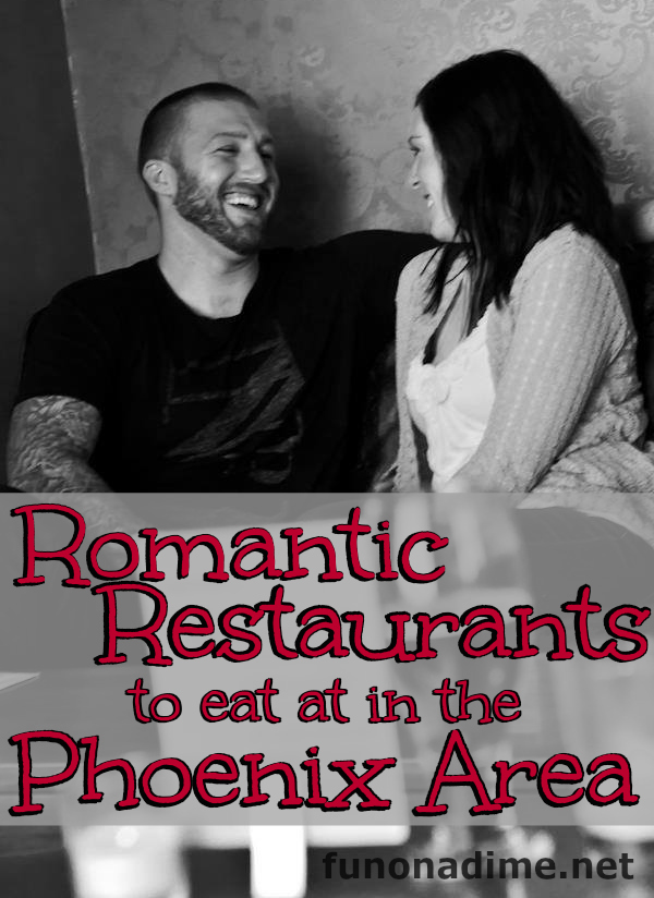 Romantic places to eat in Phoenix AZ