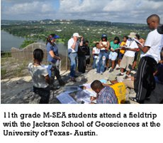 11th grade M-SEA students attend a field trip with the Jackson School of Geosciences at the University of Texas-Austin.