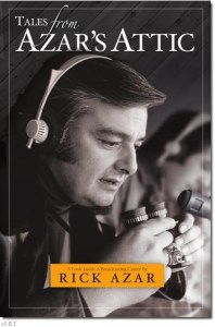 NEW TO OUR STORE! Tales From Azar's Attic: A Look inside a Broadcasting Career