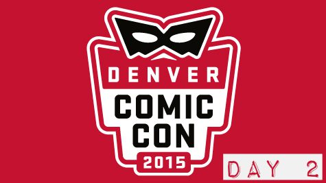 Denver Comic Con 2015