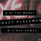 the worst product placements in video games