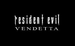 Resident Evil Vendetta, su cosa si baserà il nuovo film?