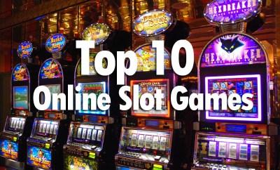 Top 10 Online Slot Games