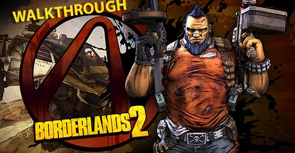 borderlands 2 walkthrough