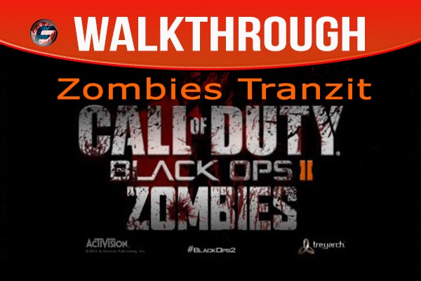 black Ops 2 Zombies Tranzit walkthrough