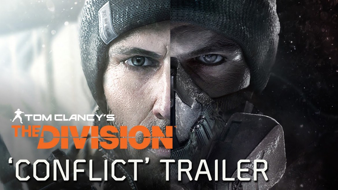 Tom Clancy's The Division - Conflict Trailer [EUROPE]