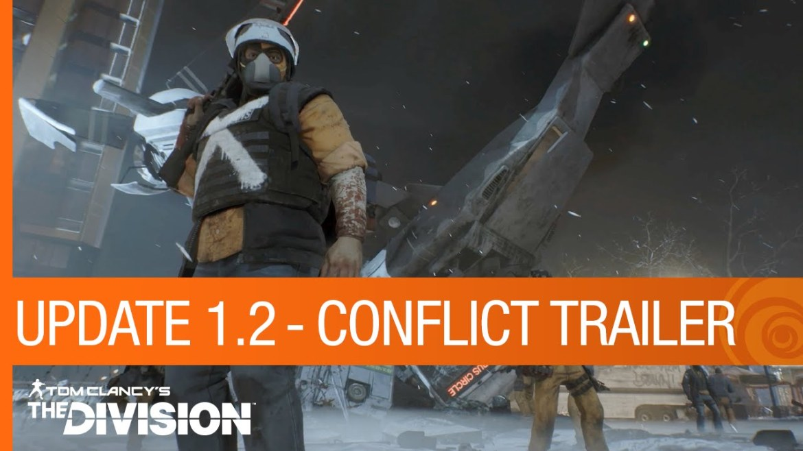 Tom-Clancy's-The-Division-Trailer-Update-1.2-Conflict-gamersrd.com