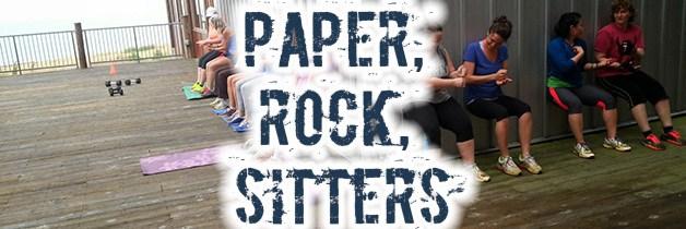 Paper, Rock, Sitters