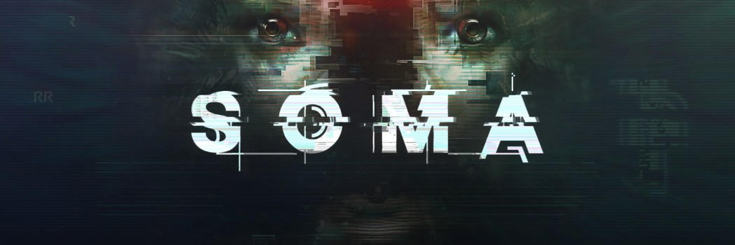 Runde #71: Horror mit Hirn: SOMA
