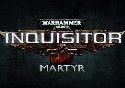 Warhammer 40,000: Inquisitor – Martyr New Destruction Trailer