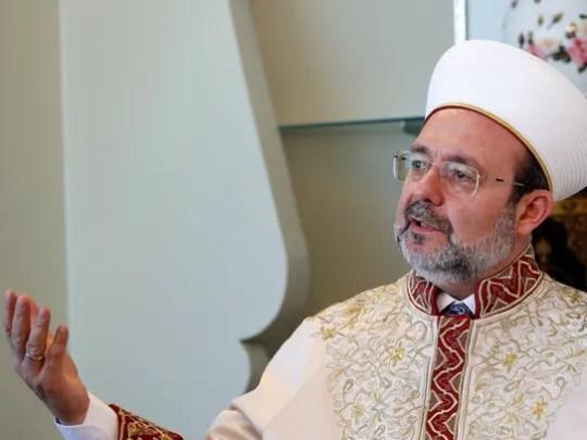 Mehmet Gormez, president of Turkey's Ministry of Religious