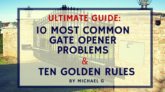 Most Common Problems With Automated Gate Openers Gate