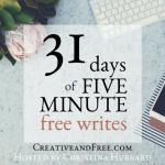 five-minute-friday-feewrite