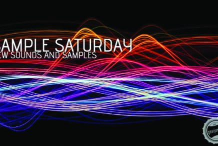 New Sounds and Samples on Sample Saturday #285