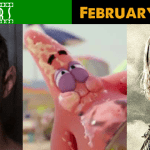 In Theaters February 6, 2015: Some Trash, Some Goofiness, and A Whole Bunch of Weirdness