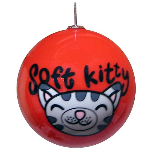 Big Bang Theory Soft Kitty Christmas Ball - Geek Decor