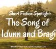 The Song of Idunn and Bragi by Tara M. Clapper
