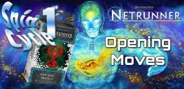 Opening Moves Data Cycle for Android Netrunner (Spin 1)