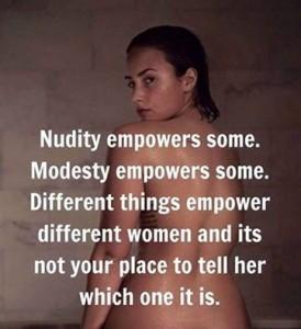 nudity v modesty v empowerment