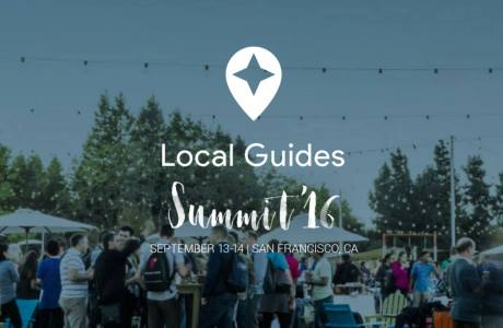 I got chosen to the Local Guides Summit 2016 in California