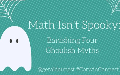 Math Isn't Spooky: Banishing Four Ghoulish Myths