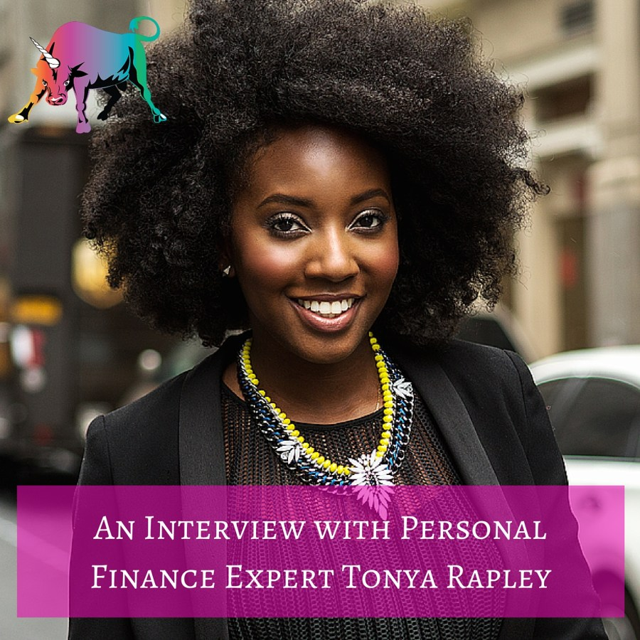 Interview with :   Tonya Rapley, Financial Expert and Educator